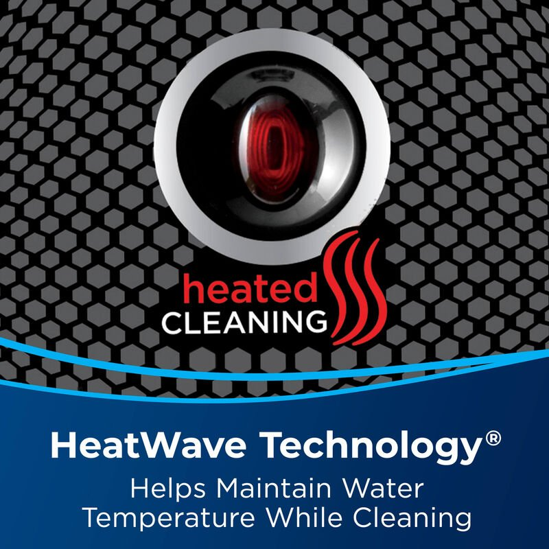 Heated Cleaning. Text: HeatWave Technology Helps Maintain Water Temperature While Cleaning