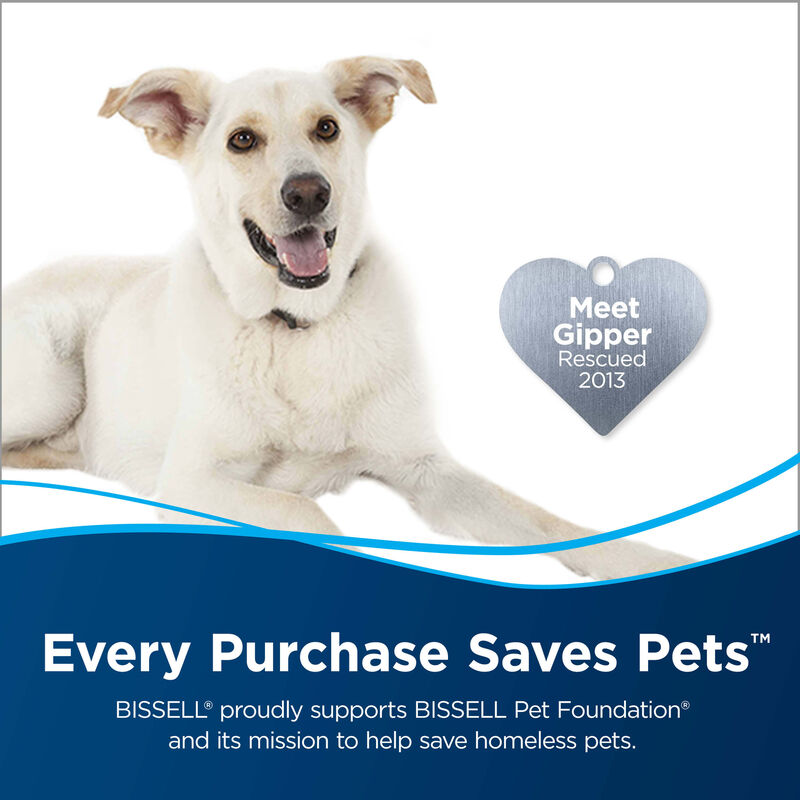 Save Pets. Text: Every purchase saves pets. BISSELL proudly supports BISSELL Pet Foundation and its mission to help save homeless pets.