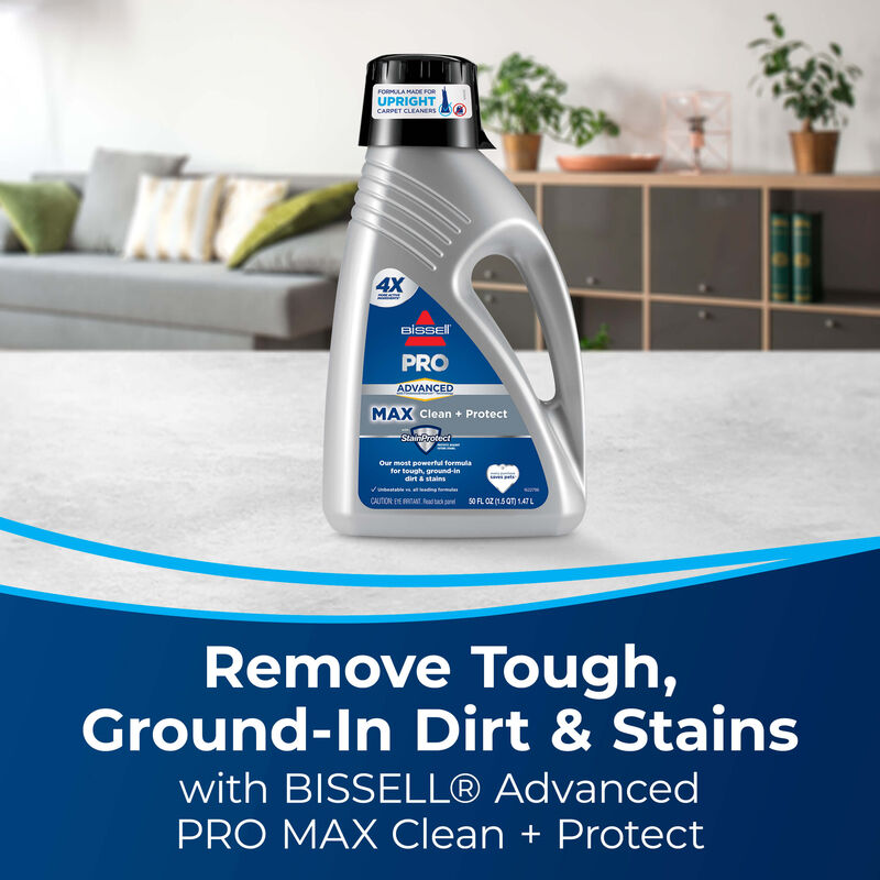 Max Clean + Protect Front View. Text: Remove Tough Ground - In Dirt & Stains With BISSELL Advanced Pro Max Clean + Protect